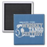 Whiskey Tango Foxtrot - Aviation Humor Magnets