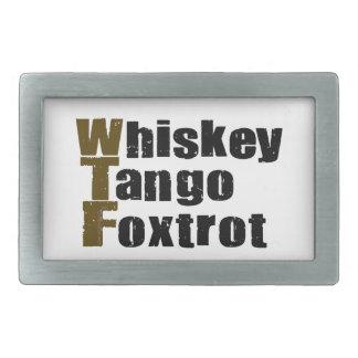 Whiskey Tango Foxtrot Belt Buckle