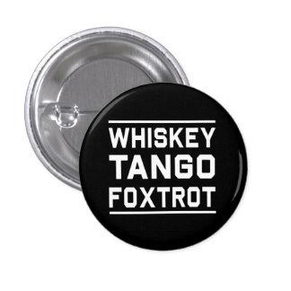Whiskey Tango Foxtrot Button