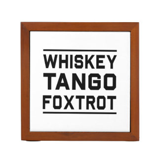Whiskey Tango Foxtrot Pencil/Pen Holder