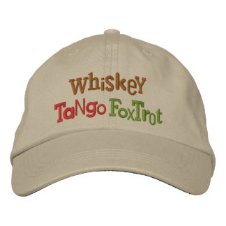 Whiskey Tango Foxtrot Eclectic Embroidery Hat