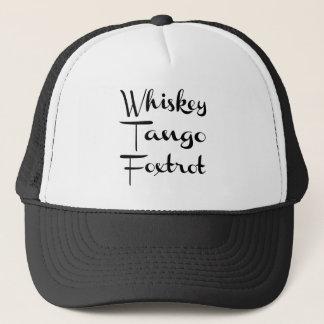 Whiskey Tango Foxtrot Funny Typography Trucker Hat