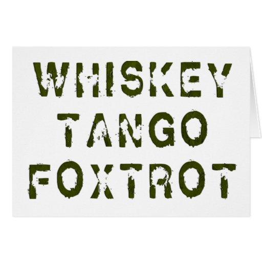 Whiskey Tango Foxtrot Greeting Card