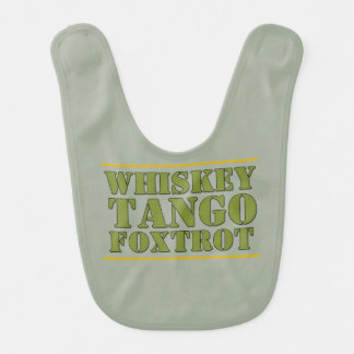 Whiskey Tango Foxtrot WTF Military Slogan Baby Bib