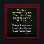 "Whispered to Devil I am the Storm Keepsakes box<br><div class=""desc"">Whispered to Devil I am the Storm Keepsakes box gifts Holiday. Designer custom Christian Women KEEPSAKES Boxes, Jewelry Box, Trinket Box, Jesus God Blessing Faith Christianity gifts, Christian woman Holiday gifts, KEEPSAKE BOX, Christmas, Birthday gifts. Thank you for Liking and Sharing our Art Gift Site with your family, friends and...</div>"