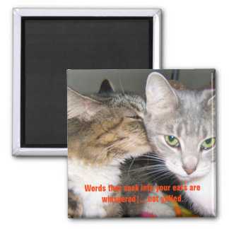 Whispered Words Cats Magnet