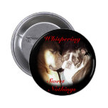 Whispering Sweet Nothings Button
