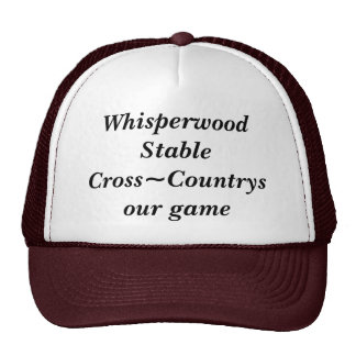 Whisperwood StableCross~Countrys our game Trucker Hat
