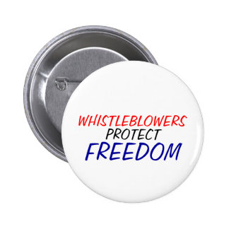 Whistleblowers protect freedom button