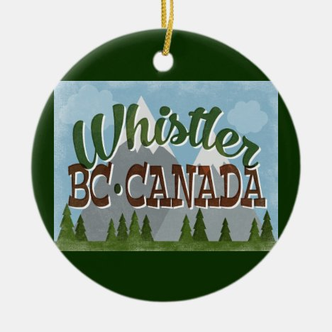 Whistler Canada Fun Retro Snowy Mountains Ceramic Ornament