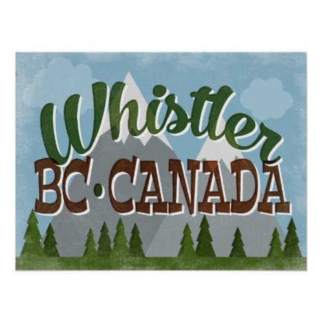 Whistler Canada Fun Retro Snowy Mountains Poster