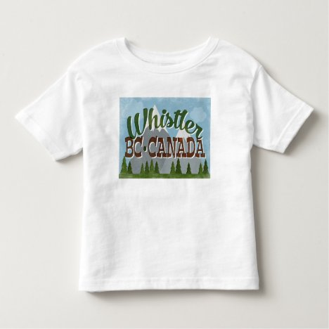 Whistler Canada Fun Retro Snowy Mountains Toddler T-shirt