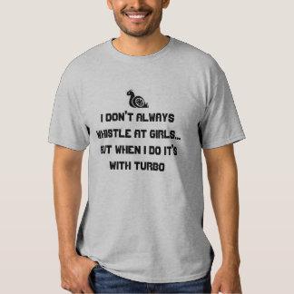 Whistling Turbo T-shirt