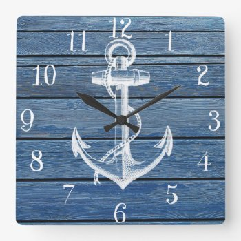 White Anchor And Vintage Blue Wood Square Wall Clock by kicksdesign at Zazzle