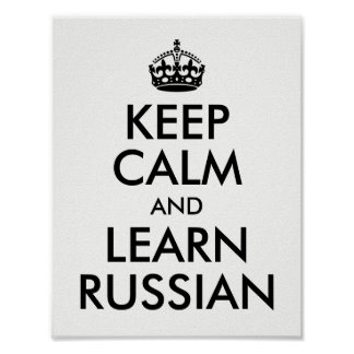 White and Black Keep Calm and Learn Russian Poster