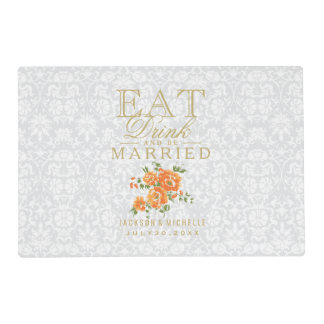 White and Orange - Eat Drink and Be Married Placemat