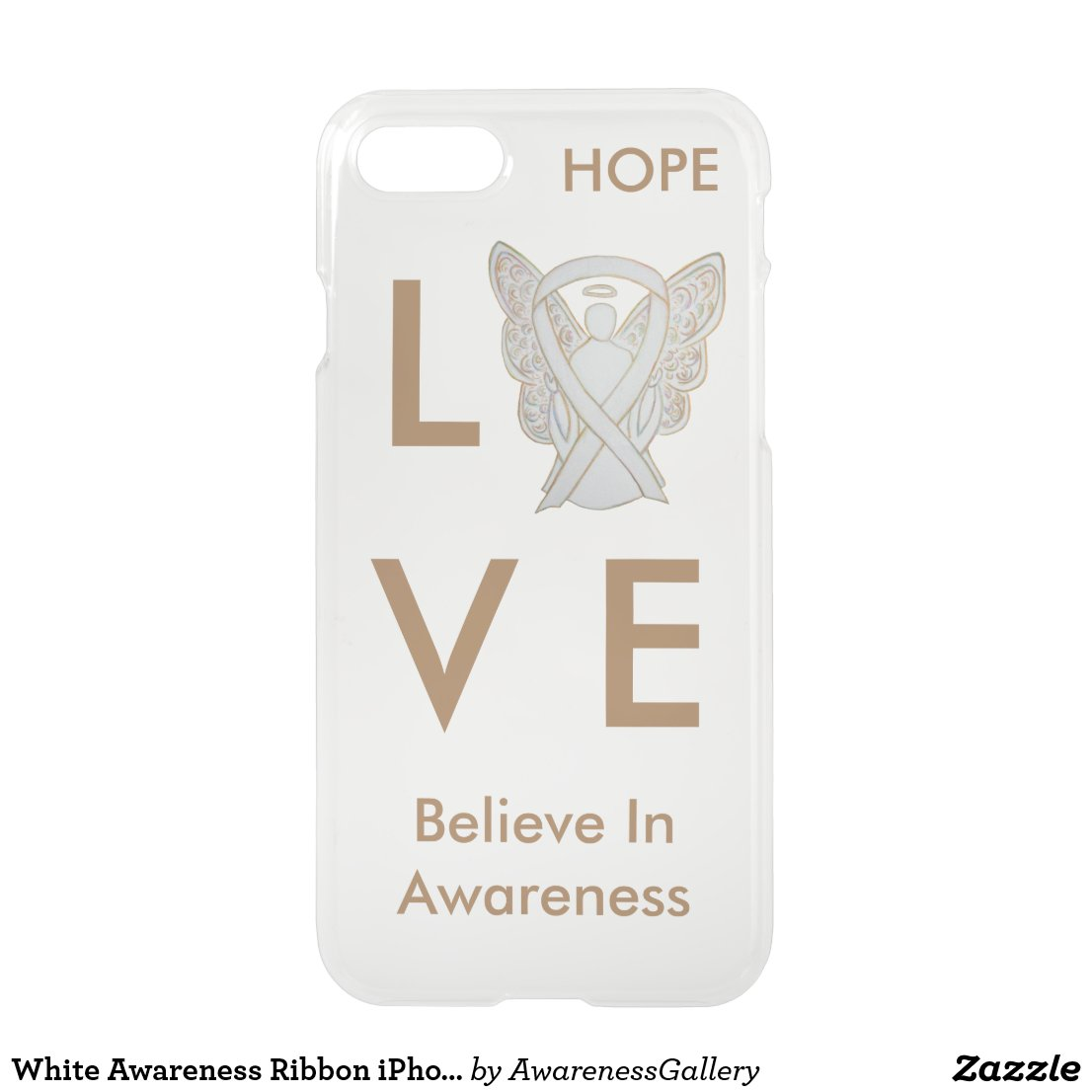 Love Believe in Awareness - White Awareness Ribbon iPhone 7 Child Adoption Custom Angel Case