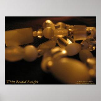 """""""White Beaded Bangles"""" Poster"""