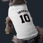 "White &amp; Black Pets | Sports Jersey Design T-Shirt<br><div class=""desc"">White &amp; Black Pets | Sports Jersey Design • Dog Jersey Pet Clothing</div>"