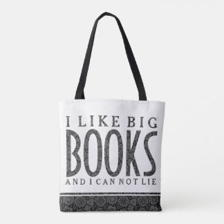 White & Black Text Design I Like Big Books Tote Bag