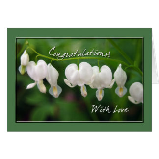 White Bleeding Hearts Congratulations Greeting Card