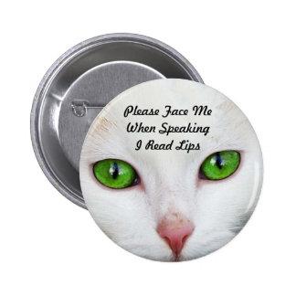 White Cat I Read Lips Button