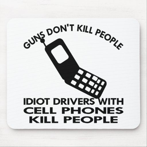 White Cell Phones Kill People Mouse Mat