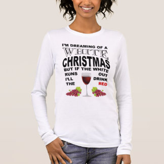 White Christmas Drink Wine shirt