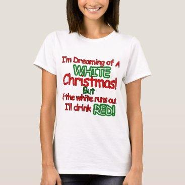 Christmas Themed White Christmas T-Shirt