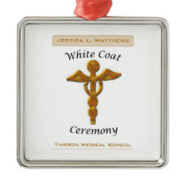 White Coat Ceremony Gold Medical, Square Gift Item Metal Ornament
