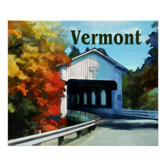 White Covered Bridge  Colorful Autumn Vermont Poster