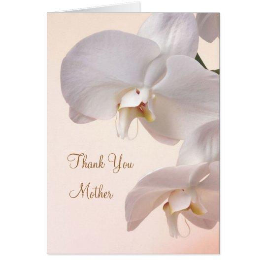White - cream Orchids Wedding. Thank you Mother Card