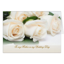 White cream roses. Thank you Mother for my Wedding Card