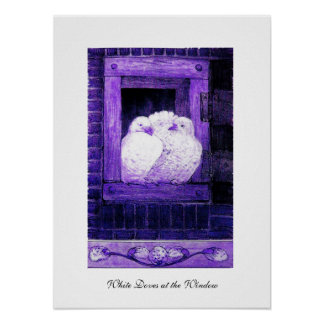 WHITE DOVES AT THE WINDOW, blue purple Poster
