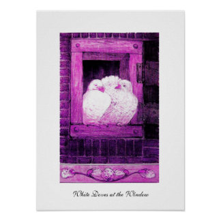 WHITE DOVES AT THE WINDOW, pink purple violet Poster