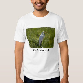 white_egret standing, Co Existance! Shirt