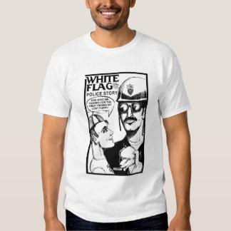 WHITE FLAG POLICE STORY T SHIRT
