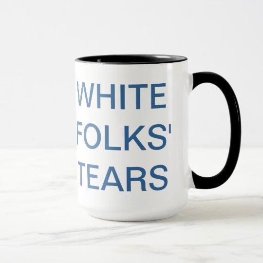 white folks' tears mug