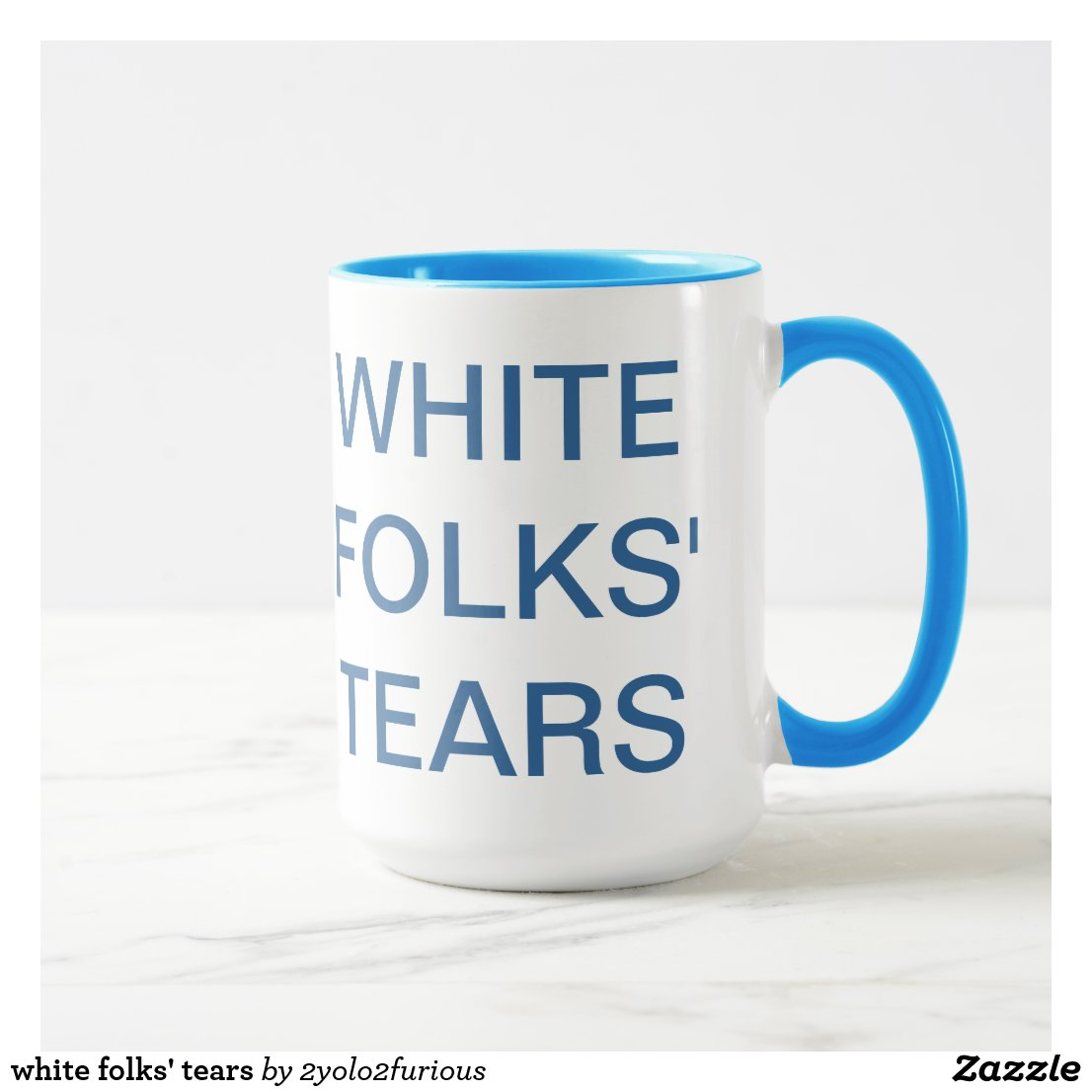 white folks' tears mug