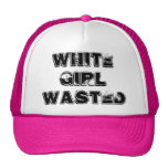 White Girl Wasted Funny Trucker Hat