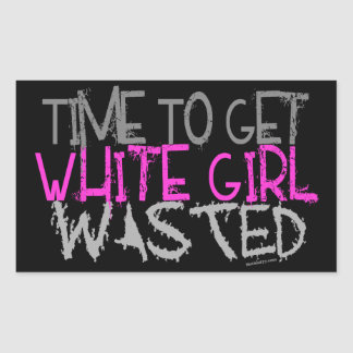 White Girl Wasted Stickers