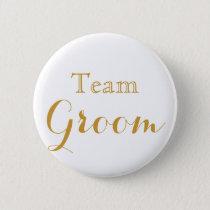 White Gold Wedding Team Groom Pinback Button