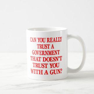 White Gov Trust You With Gun Coffee Mug