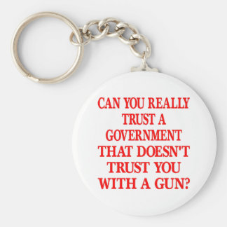 White Gov Trust You With Gun Basic Round Button Keychain