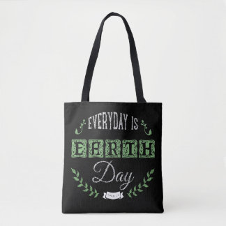 White & Green EveryDay Is A Earth Day Tote Bag