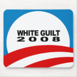 White Guilt 2008 Mouse Pad