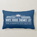 White House Enemies List Official Member Throw Pillow