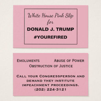 White House Pink Slip for Trump Resistance 2 Business Card