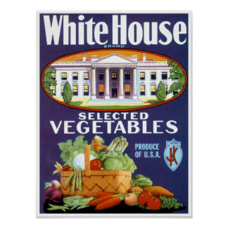 White House Selected Vegetables Poster