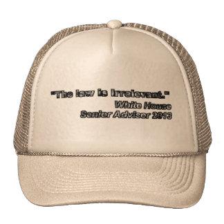 White House Senior Advisor Quote 2013 Trucker Hats